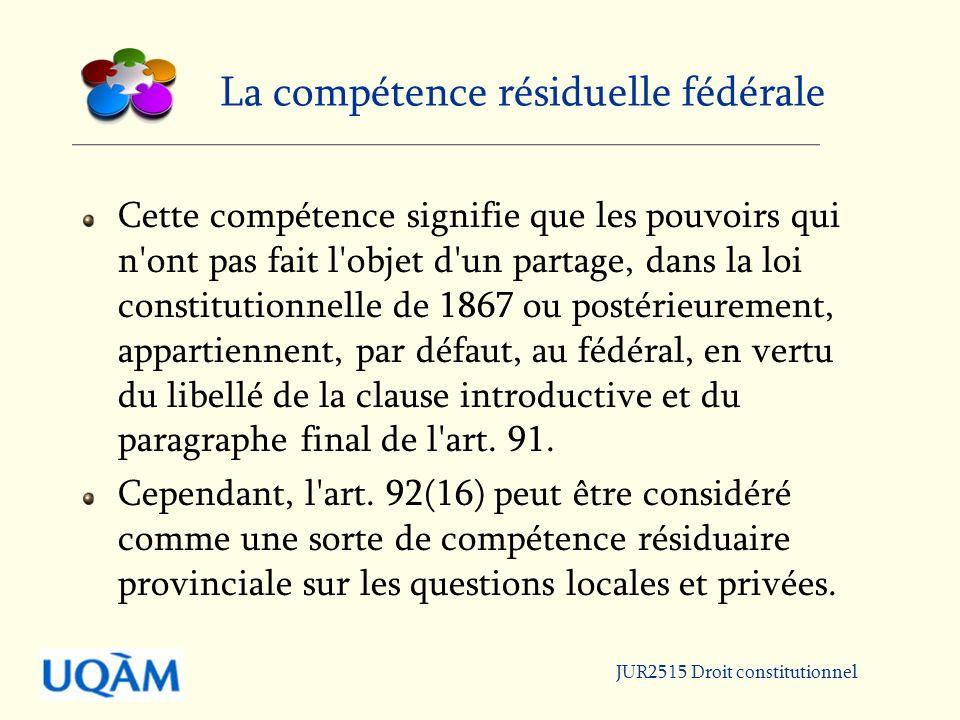 La compétence résiduelle fédérale