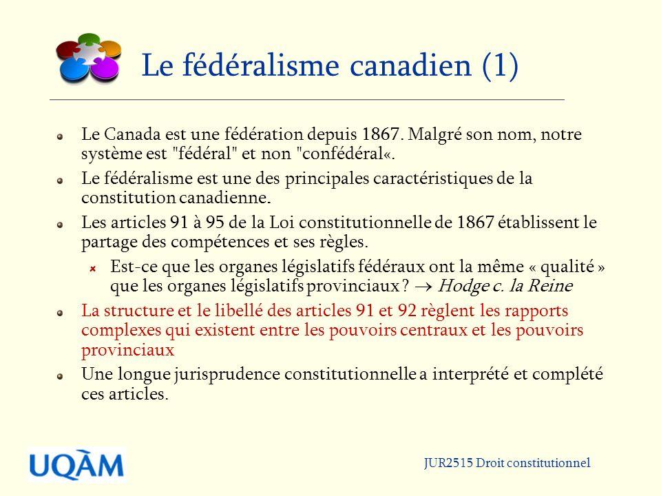 Le fédéralisme canadien (1)