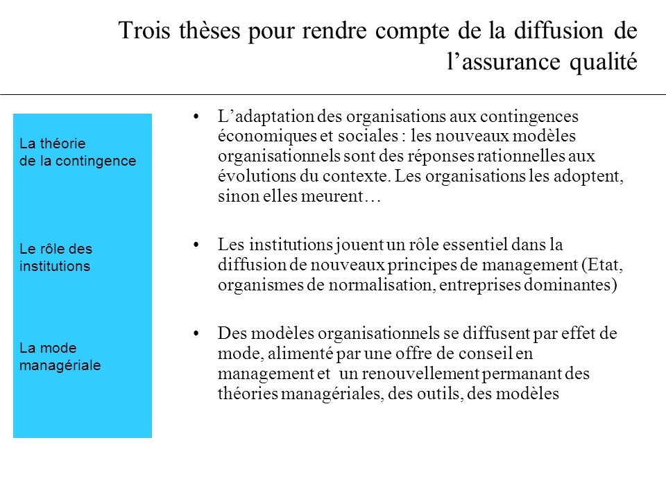 Trois thèses pour rendre compte de la diffusion de l'assurance qualité