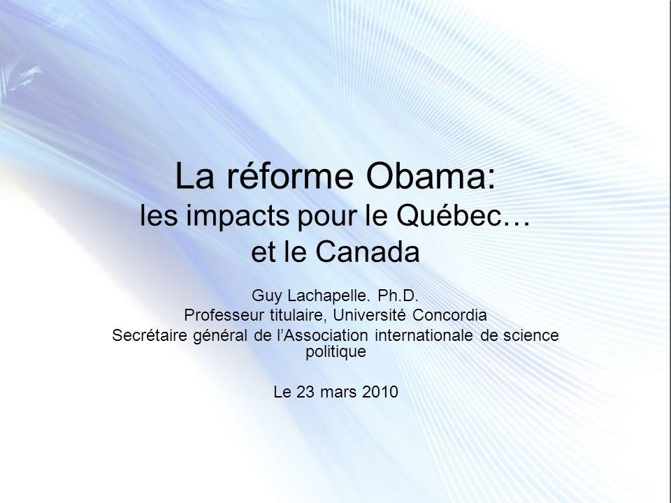La réforme Obama: les impacts pour le Québec… et le Canada