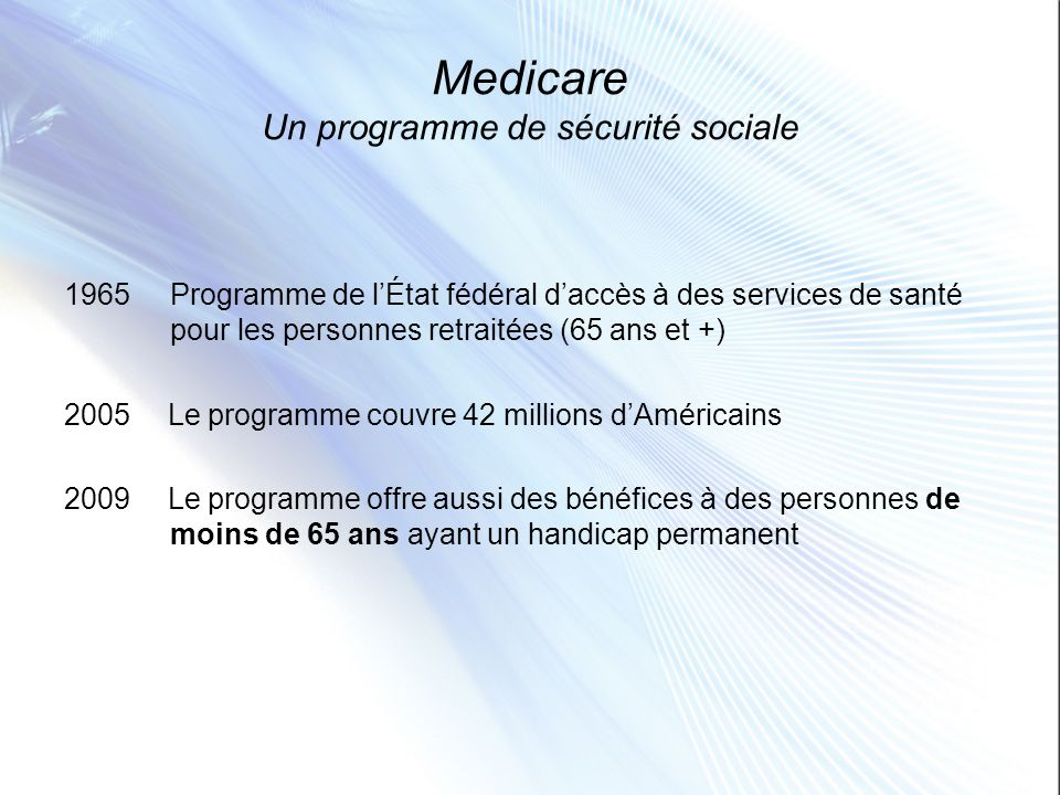 Medicare Un programme de sécurité sociale