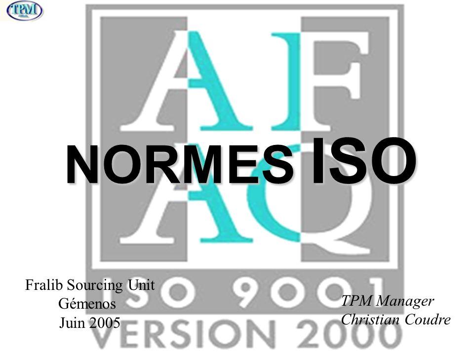 NORMES ISO Fralib Sourcing Unit Gémenos TPM Manager Juin 2005