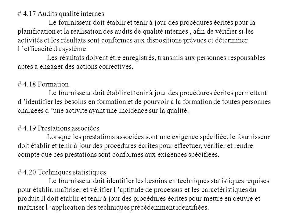 # 4.17 Audits qualité internes