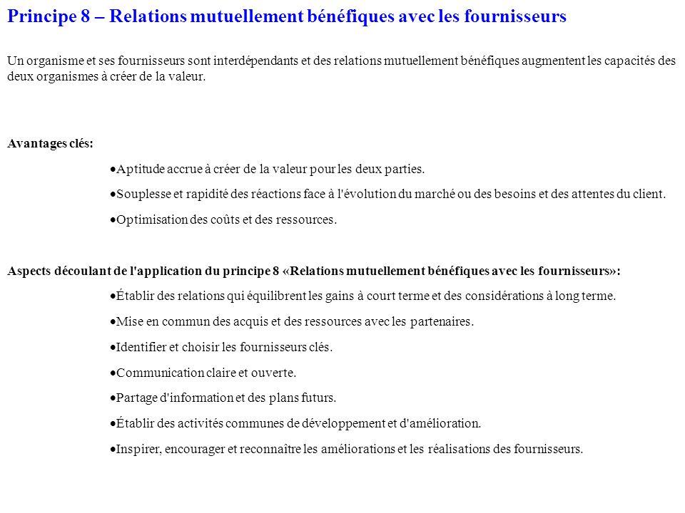 Principe 8 – Relations mutuellement bénéfiques avec les fournisseurs