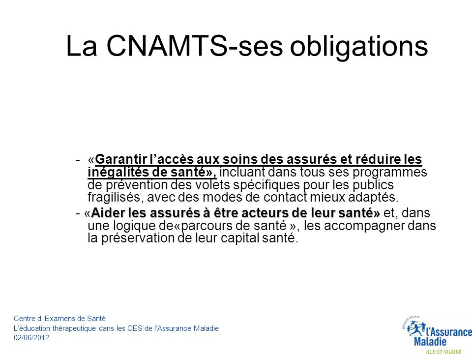 La CNAMTS-ses obligations