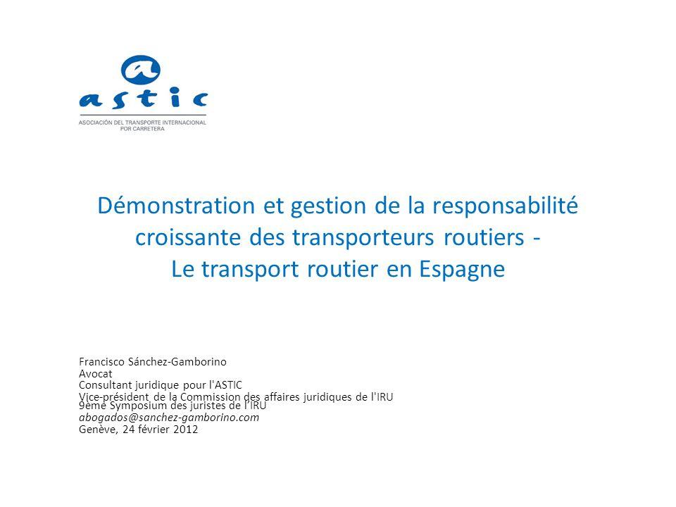Démonstration et gestion de la responsabilité croissante des transporteurs routiers - Le transport routier en Espagne
