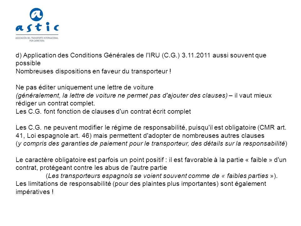 d) Application des Conditions Générales de l IRU (C. G. ) 3. 11