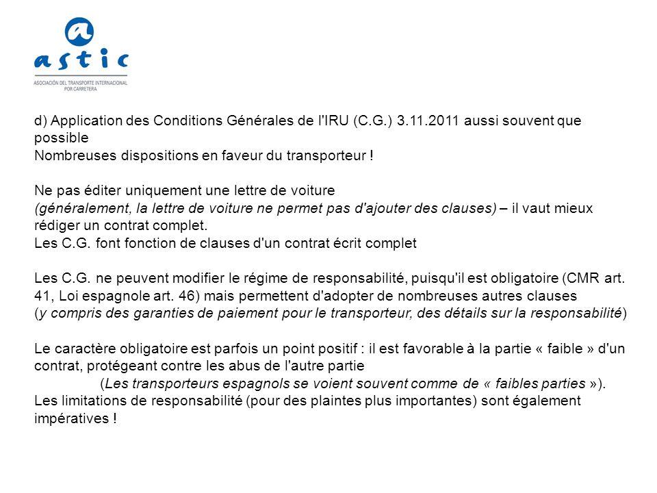 d) Application des Conditions Générales de l IRU (C. G. ) 3. 11