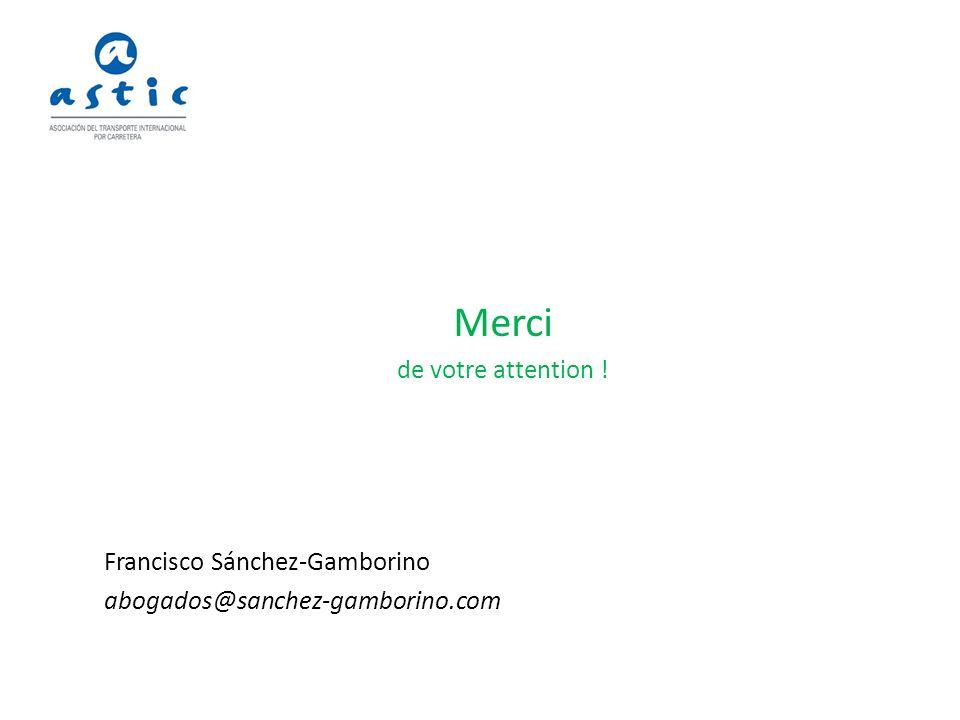 Merci de votre attention ! Francisco Sánchez-Gamborino