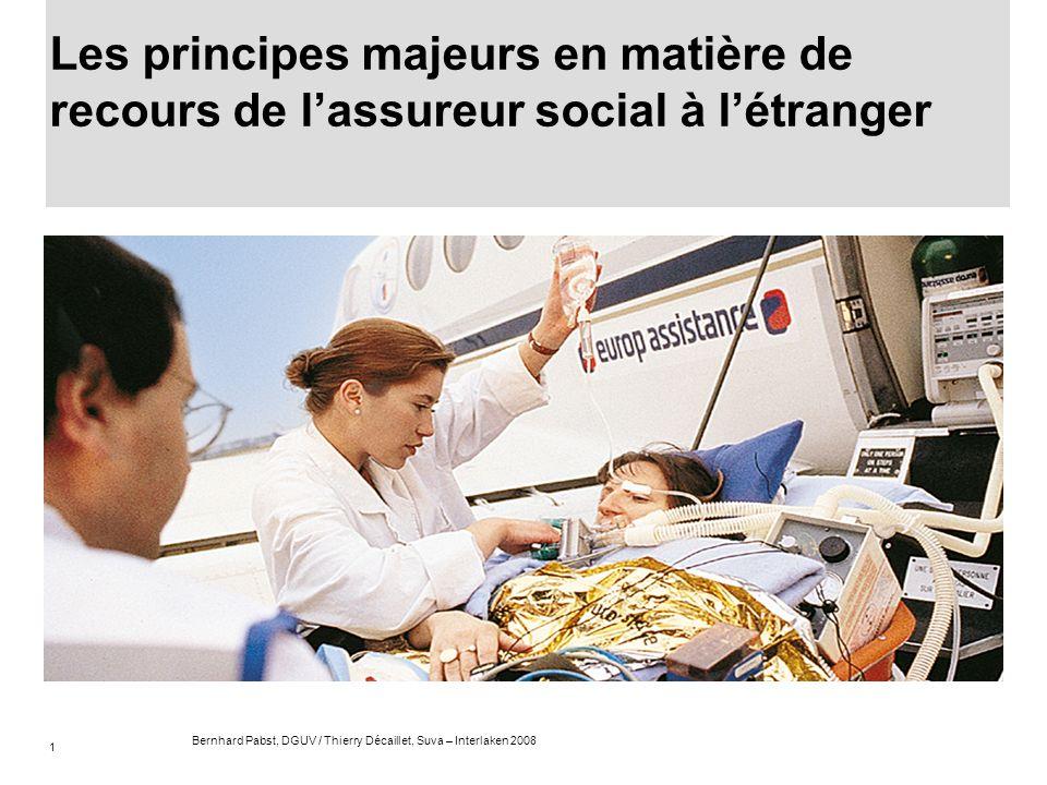 Les principes majeurs en matière de recours de l'assureur social à l'étranger
