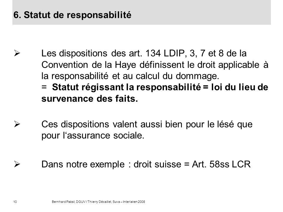 6. Statut de responsabilité