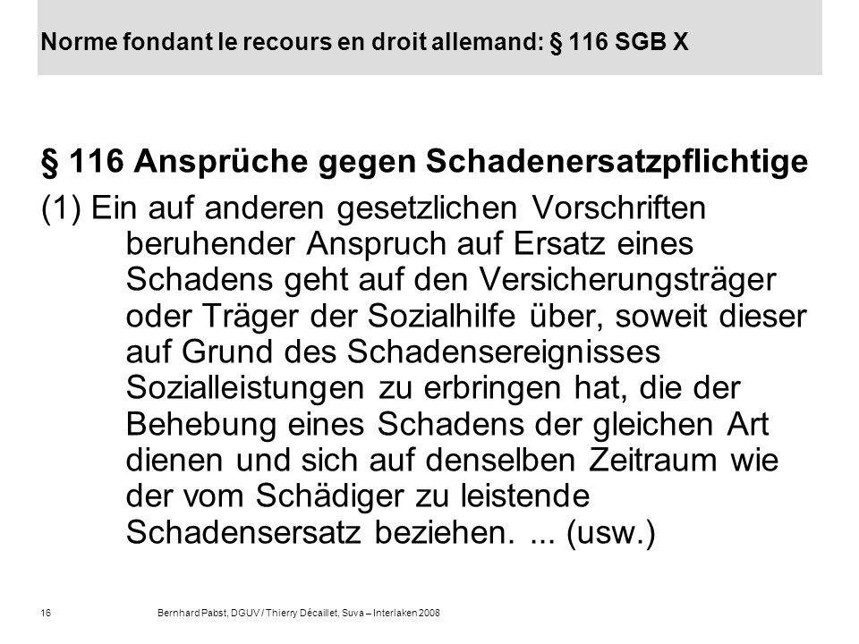 Norme fondant le recours en droit allemand: § 116 SGB X