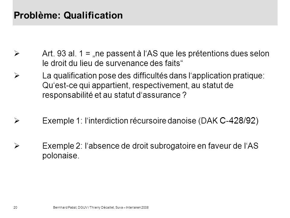 Problème: Qualification