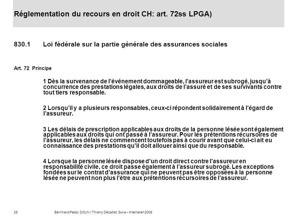 Réglementation du recours en droit CH: art. 72ss LPGA)