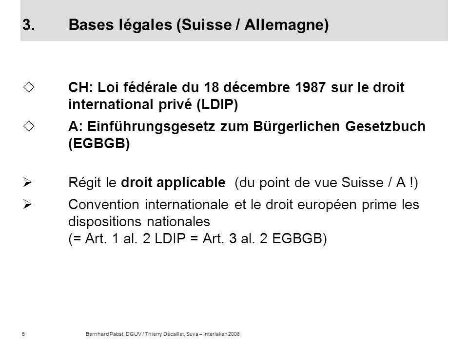 3. Bases légales (Suisse / Allemagne)
