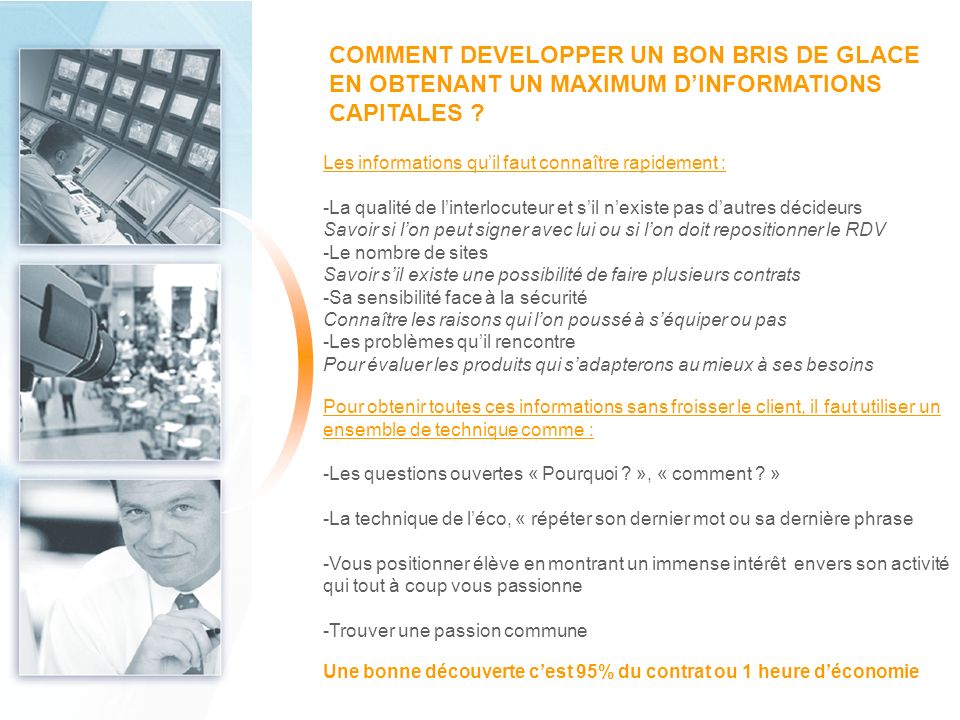 COMMENT DEVELOPPER UN BON BRIS DE GLACE EN OBTENANT UN MAXIMUM D'INFORMATIONS CAPITALES
