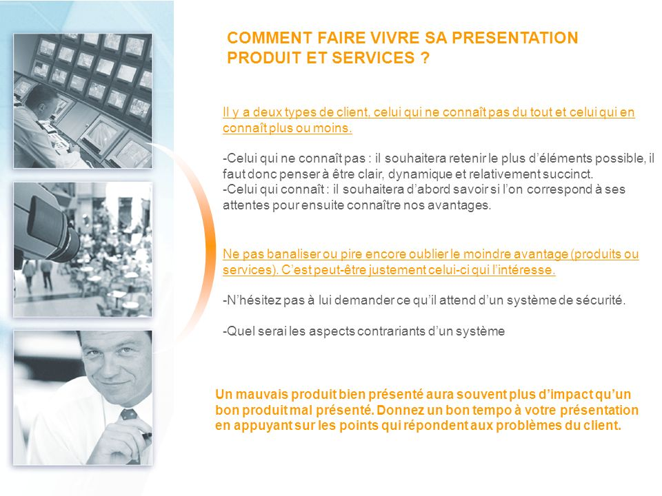 COMMENT FAIRE VIVRE SA PRESENTATION PRODUIT ET SERVICES