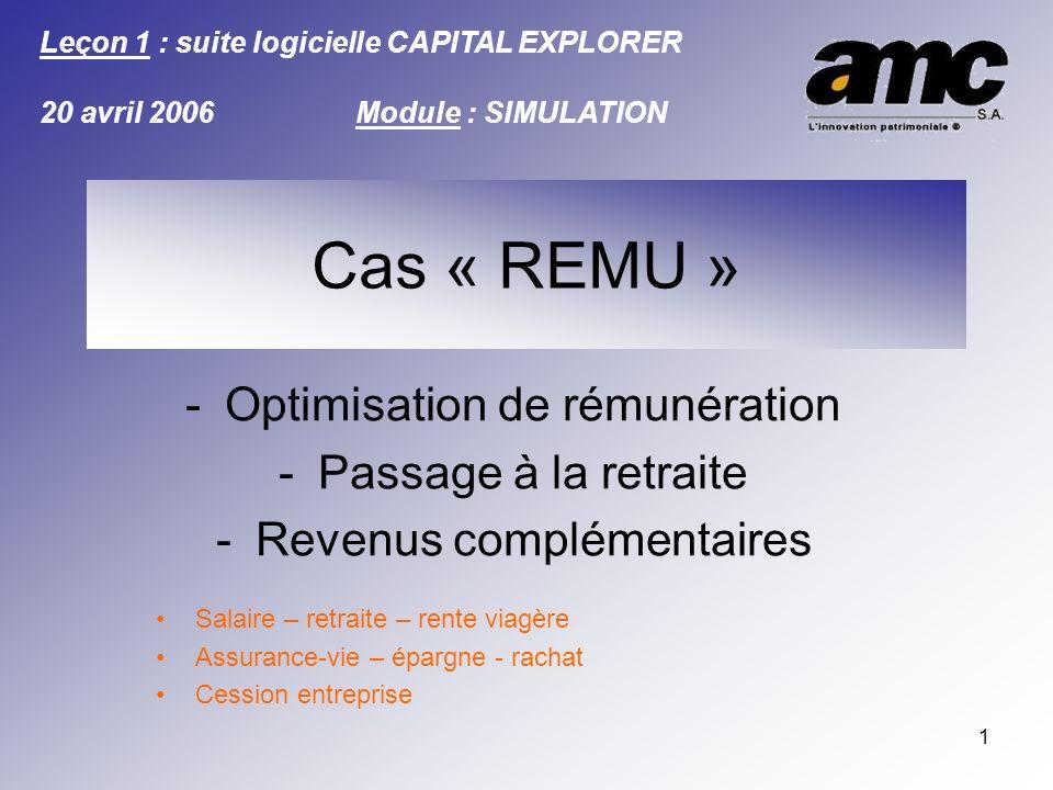 Cas « REMU » Optimisation de rémunération Passage à la retraite