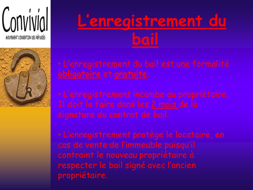 L'enregistrement du bail
