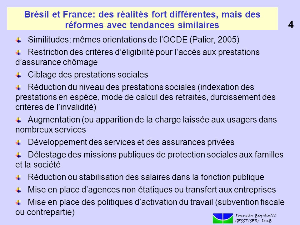 Brésil et France: des réalités fort différentes, mais des réformes avec tendances similaires