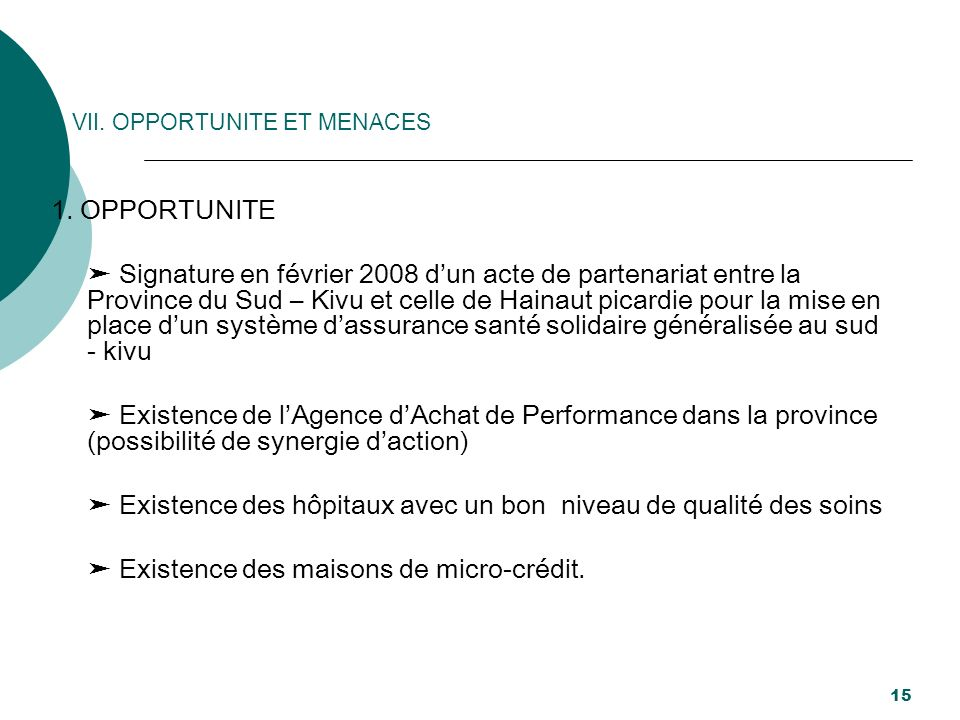 VII. OPPORTUNITE ET MENACES