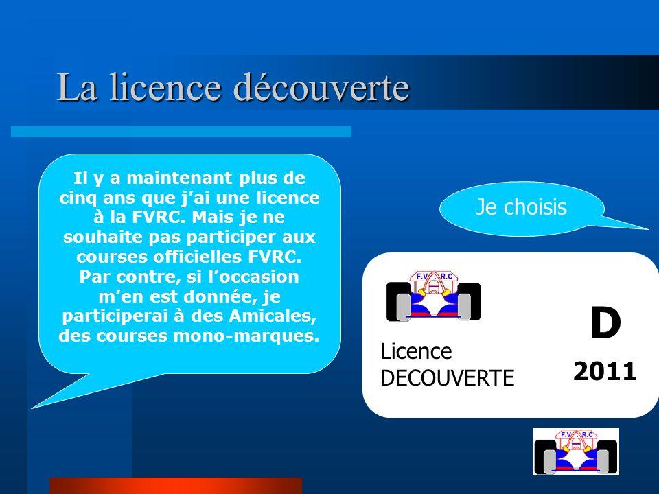 D La licence découverte 2011 Je choisis Licence DECOUVERTE