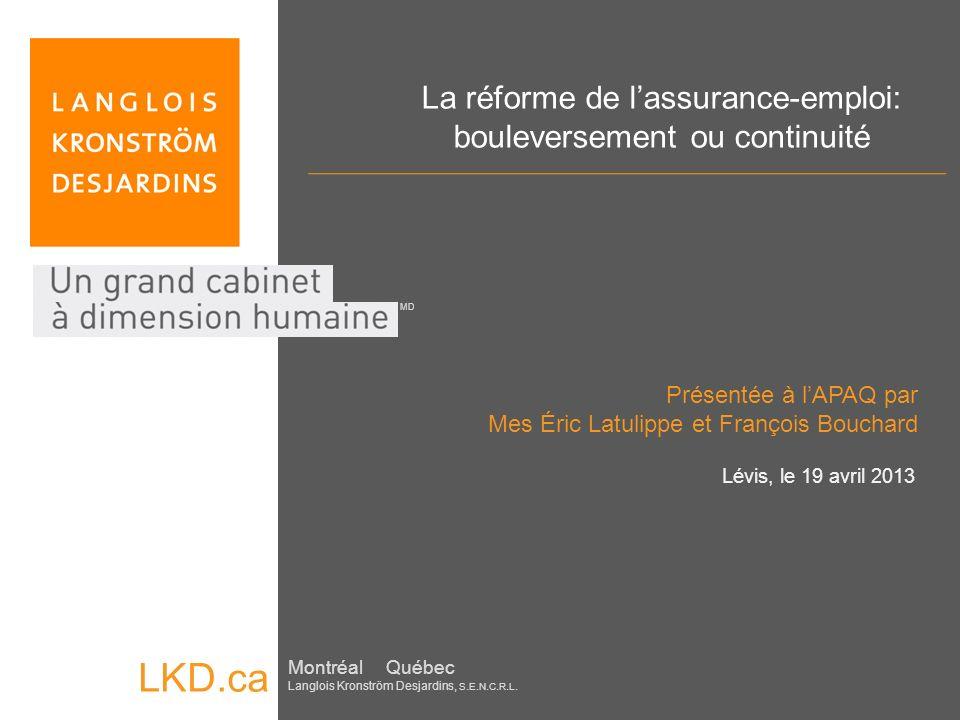 La réforme de l'assurance-emploi: bouleversement ou continuité