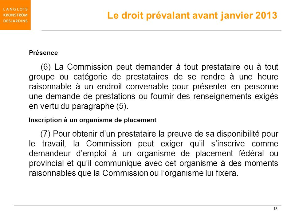 Le droit prévalant avant janvier 2013