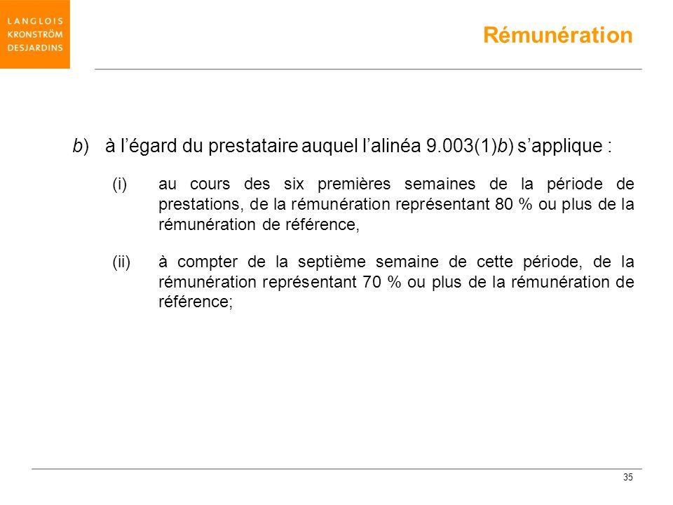 Rémunération b) à l'égard du prestataire auquel l'alinéa 9.003(1)b) s'applique :