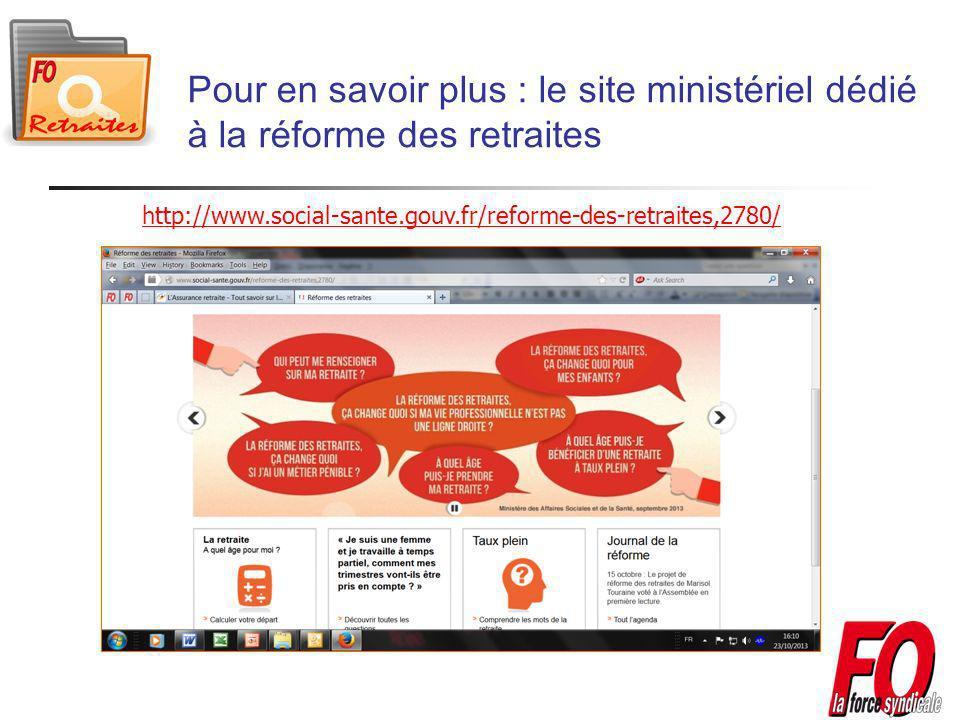 Pour en savoir plus : le site ministériel dédié à la réforme des retraites