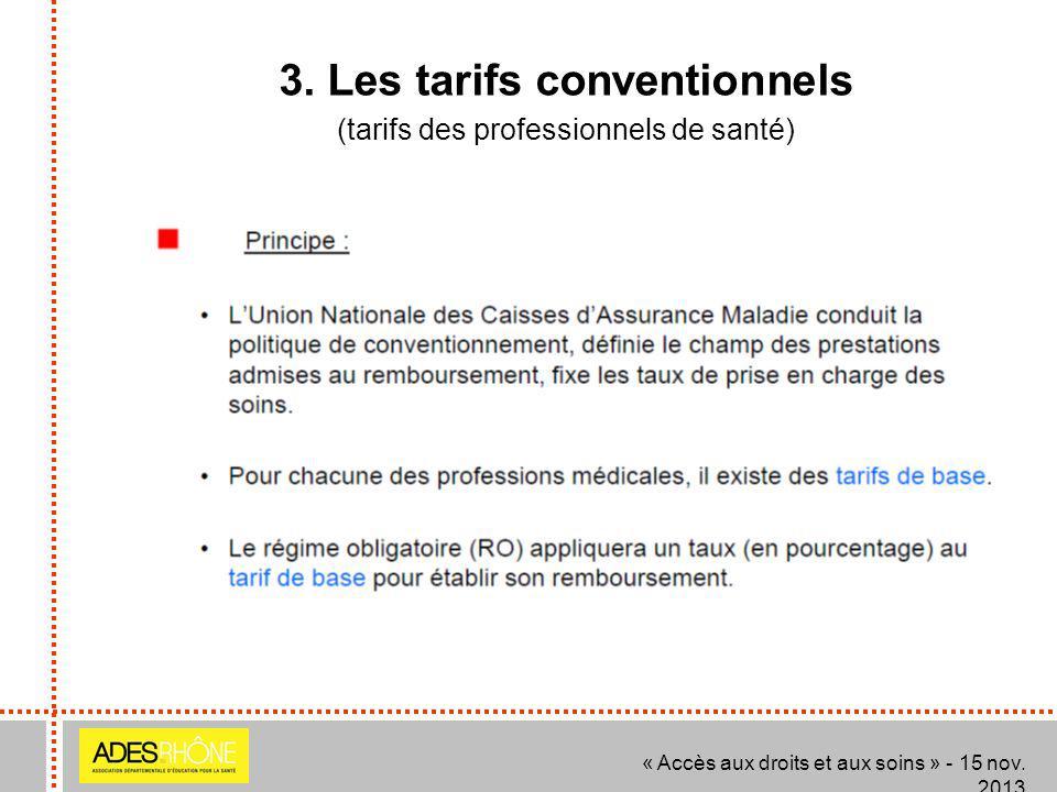 3. Les tarifs conventionnels
