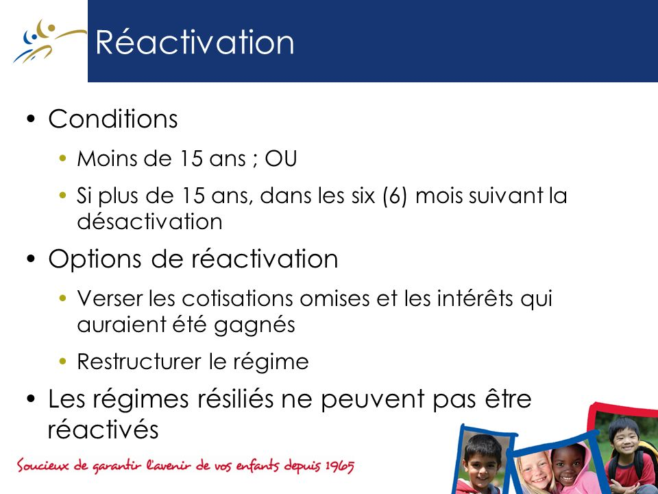Réactivation Conditions Options de réactivation