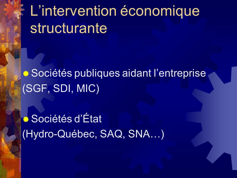 L'intervention économique structurante