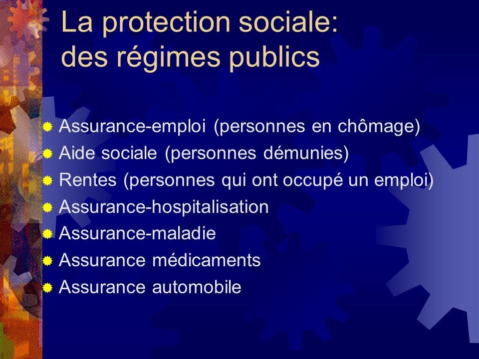 La protection sociale: des régimes publics