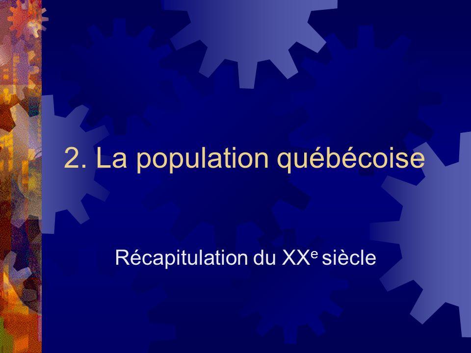 2. La population québécoise