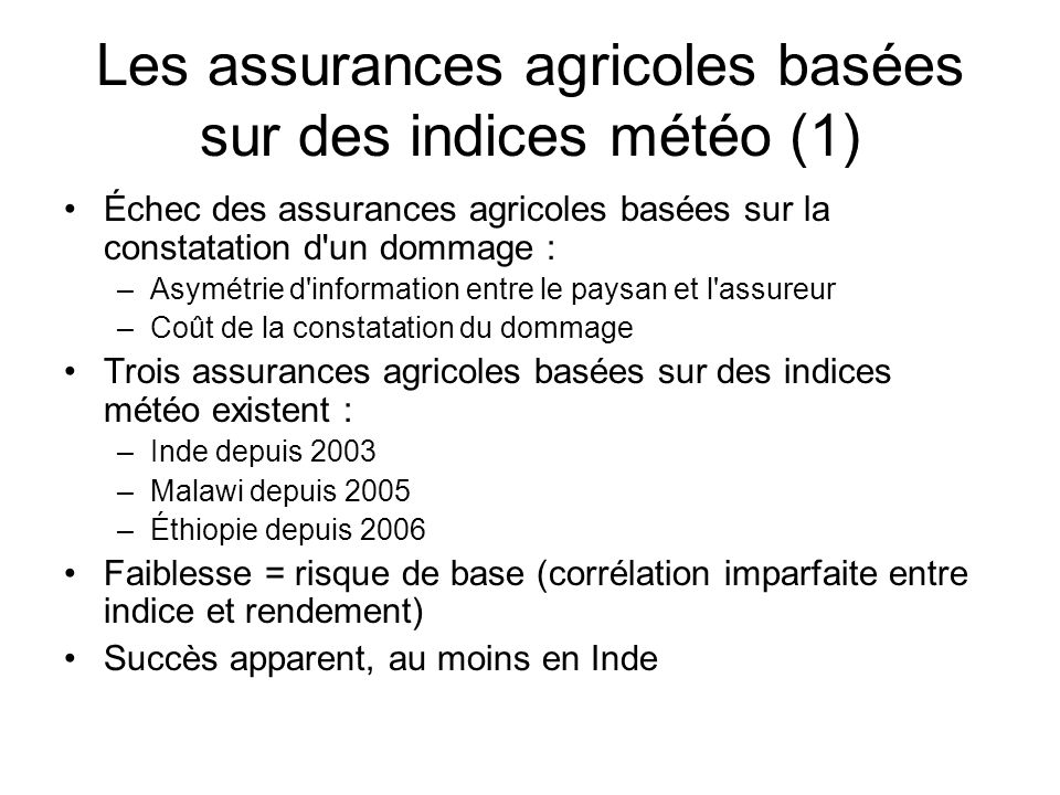 Les assurances agricoles basées sur des indices météo (1)