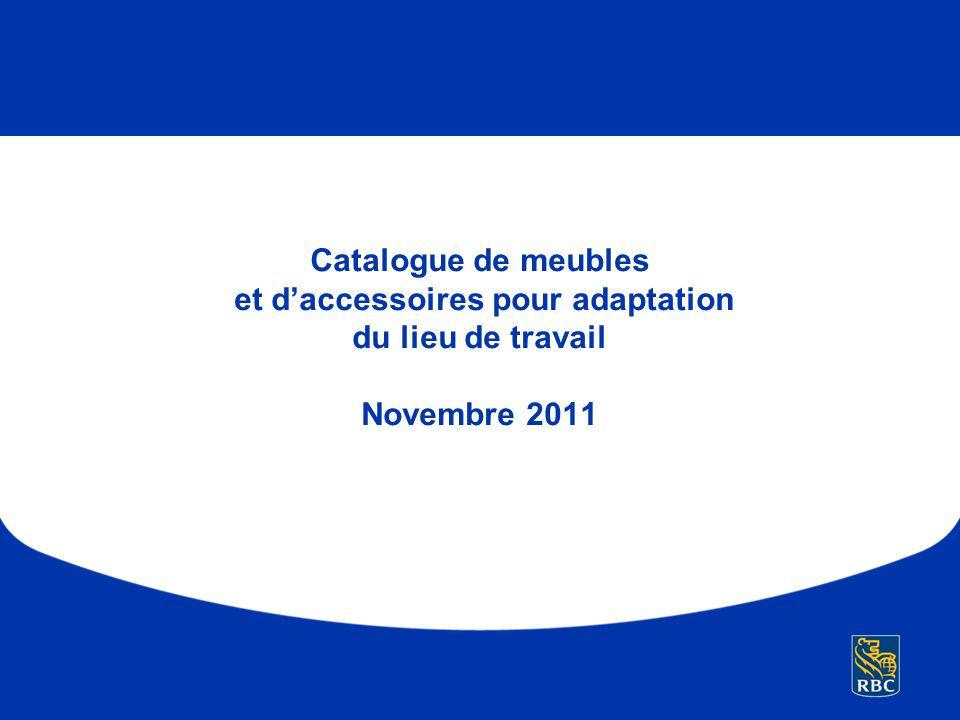 Catalogue de meubles et d'accessoires pour adaptation du lieu de travail Novembre 2011