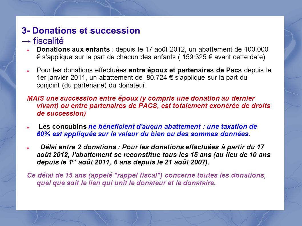 3- Donations et succession → fiscalité