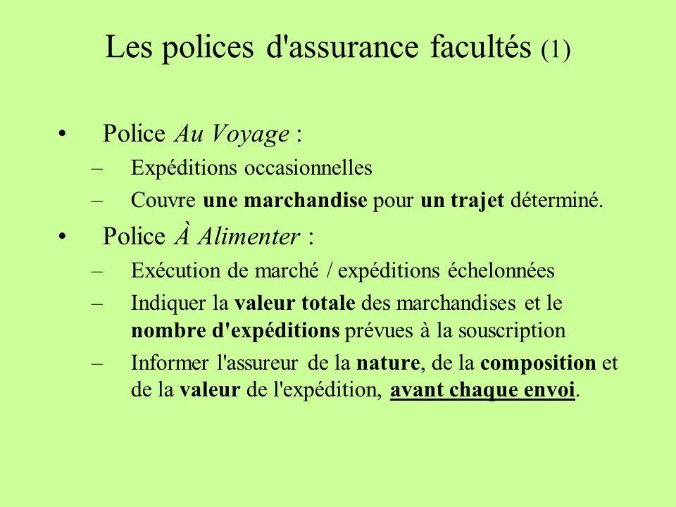 Les polices d assurance facultés (1)