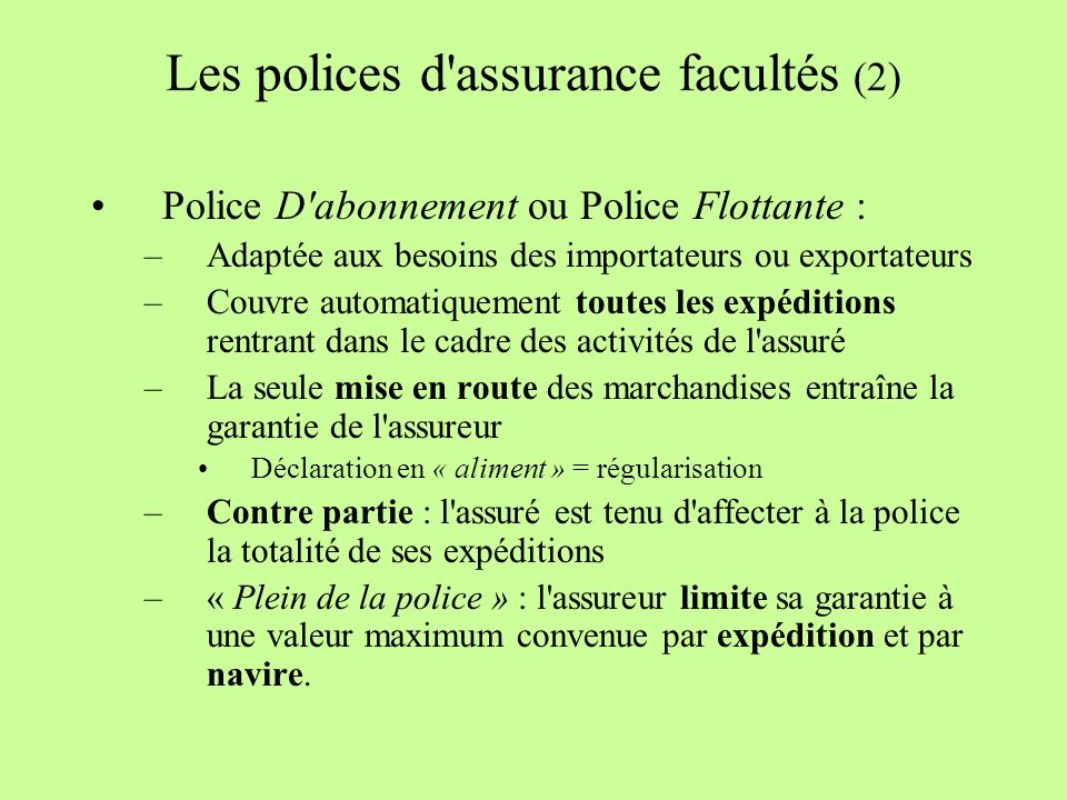 Les polices d assurance facultés (2)