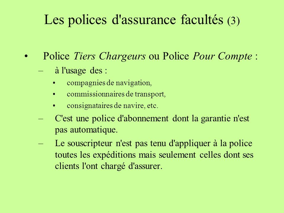 Les polices d assurance facultés (3)