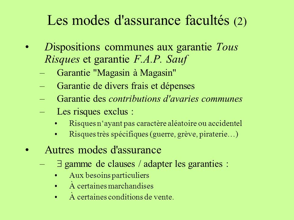 Les modes d assurance facultés (2)