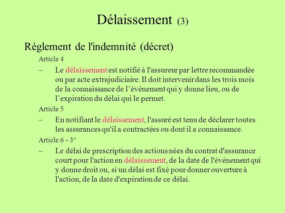 Délaissement (3) Règlement de l indemnité (décret)