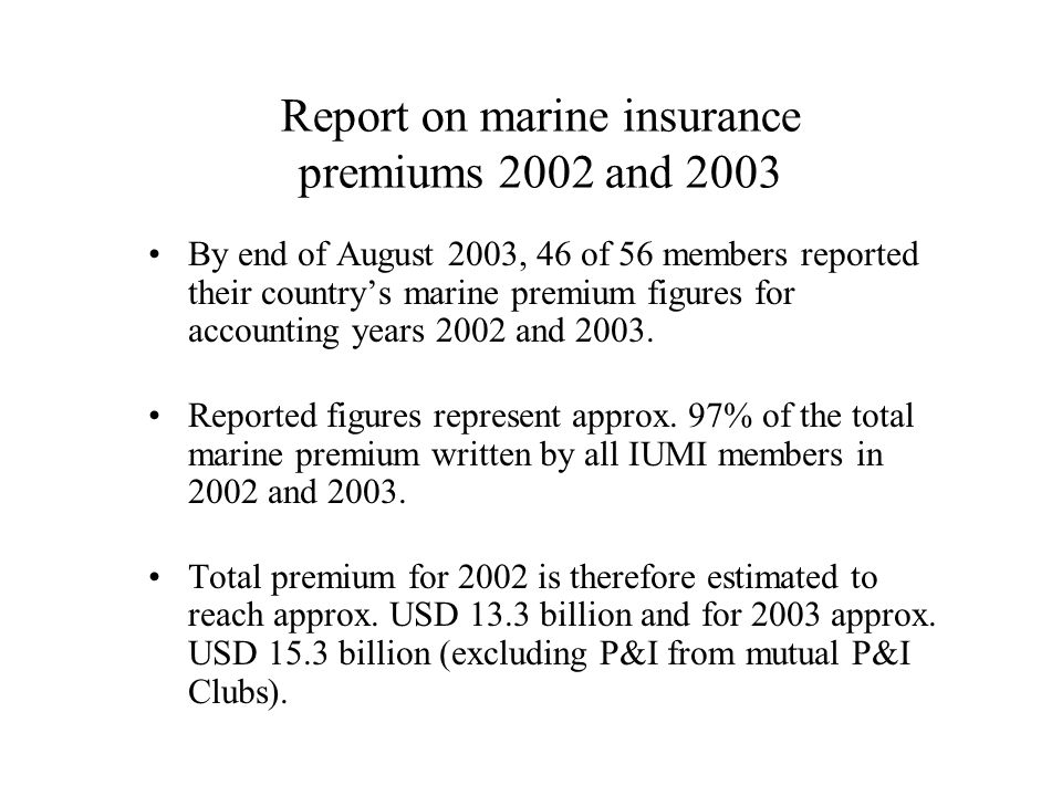 Report on marine insurance premiums 2002 and 2003