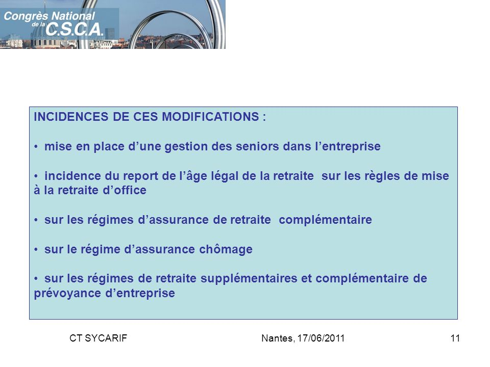 INCIDENCES DE CES MODIFICATIONS :