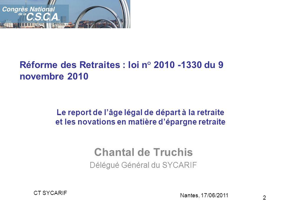 Chantal de Truchis Délégué Général du SYCARIF