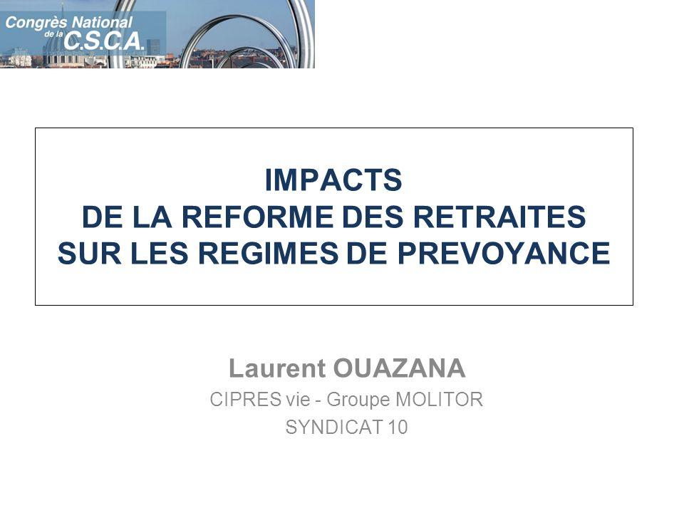 IMPACTS DE LA REFORME DES RETRAITES SUR LES REGIMES DE PREVOYANCE