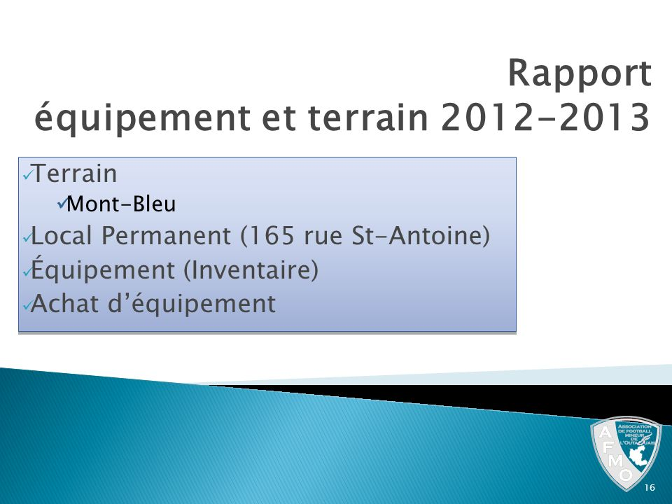Rapport équipement et terrain 2012-2013