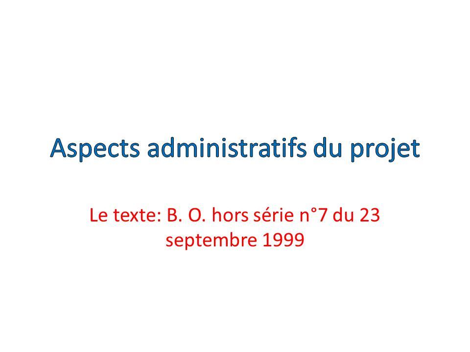 Aspects administratifs du projet