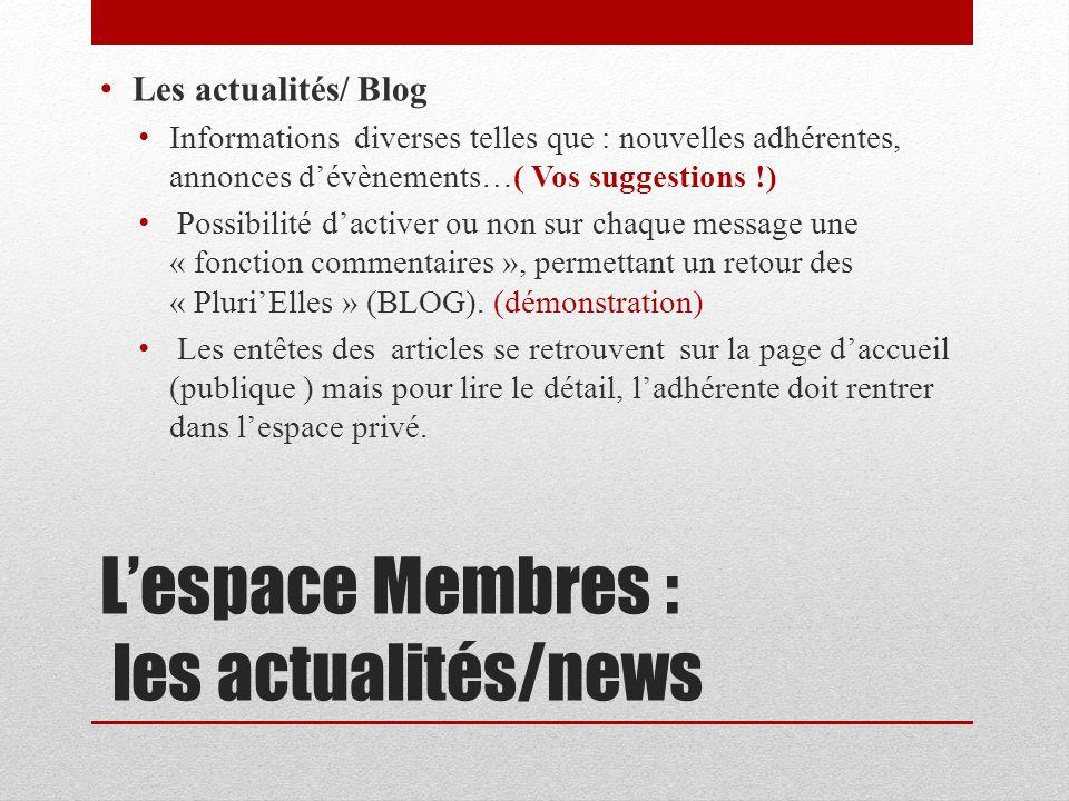 L'espace Membres : les actualités/news